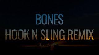 Galantis - Bones (feat. OneRepublic) (Hook N Sling Remix)