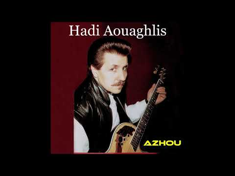 "Hadi Aouaghlis ""Azhou"" (1982)"