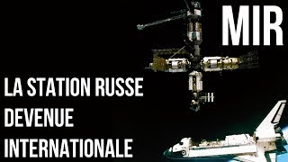 🚀 MIR : LA STATION RUSSE DEVENUE INTERNATIONALE