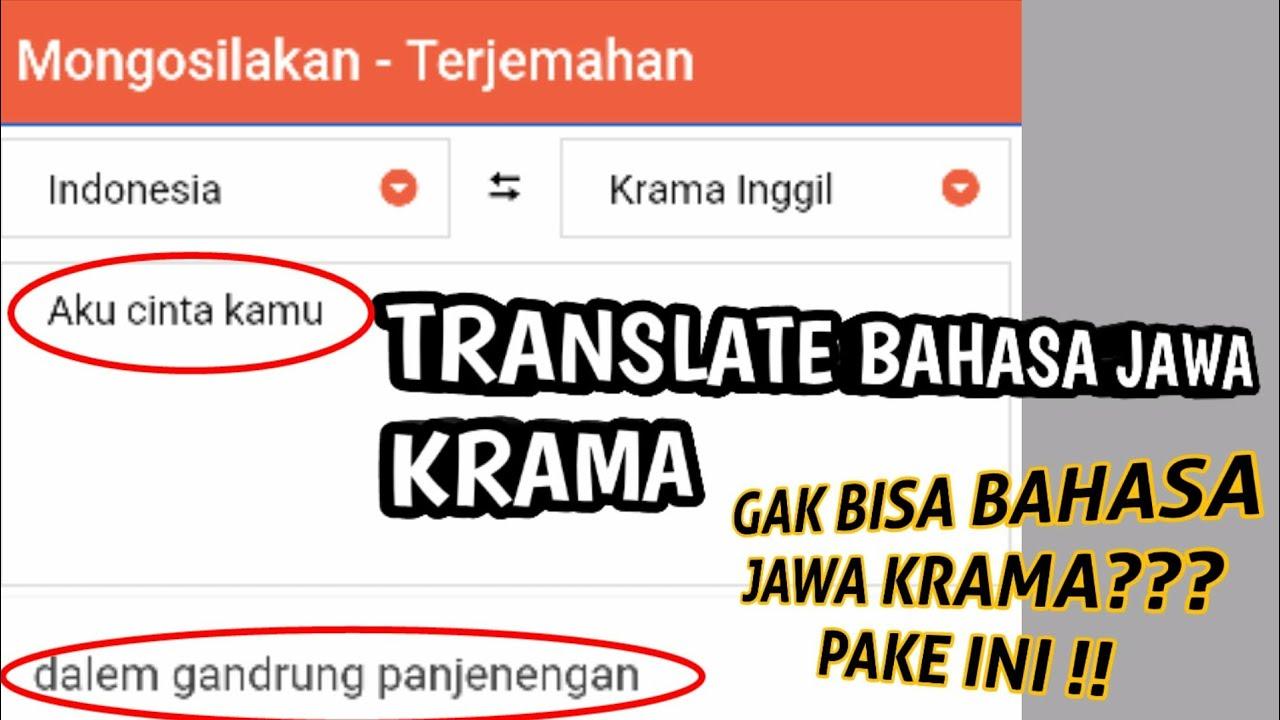 Yang Gak Bisa Bahasa Jawa Krama Wajib Tau Apk Translate Bahasa Jawa Krama Youtube