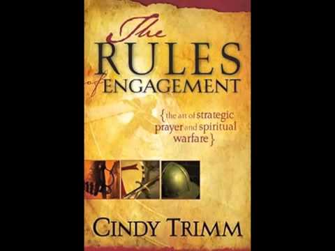 The Rules of Engagement Declarations and Prayers for spiritual warfare