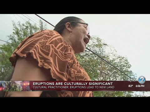 The significance of Kilauea's eruption to Hawaiian culture