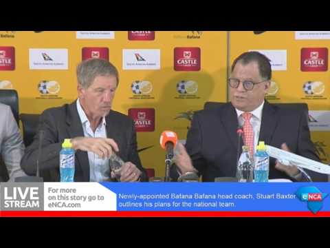 Stuart Baxter's plans for Bafana
