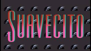 Suavecito (karaoke cover)