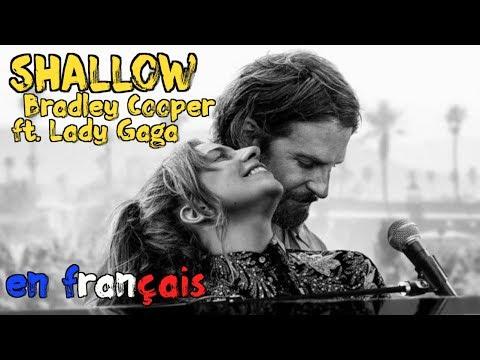 Bradley Cooper & Lady Gaga - Shallow traduction en francais COVER