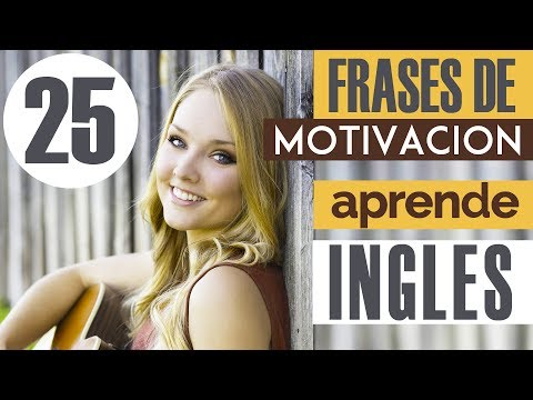 25 Frases De Motivación En Inglés Y Español Frases De