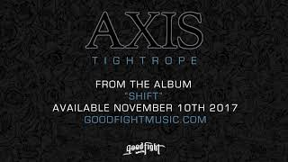 AXIS - Tightrope [OFFICIAL STREAM]