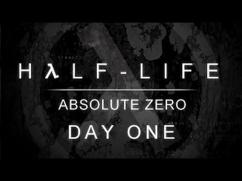 Half-Life: Absolute Zero DEMO (Day One) #1