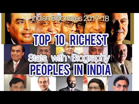 Top 10 Richest People in India 2017-2018 | Forbes List With Biography | Indian Billionaires 2017