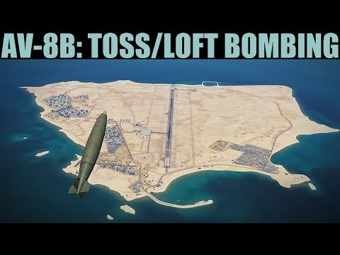 AV-8B Harrier: Toss/Loft Bombing Tutorial | DCS WORLD