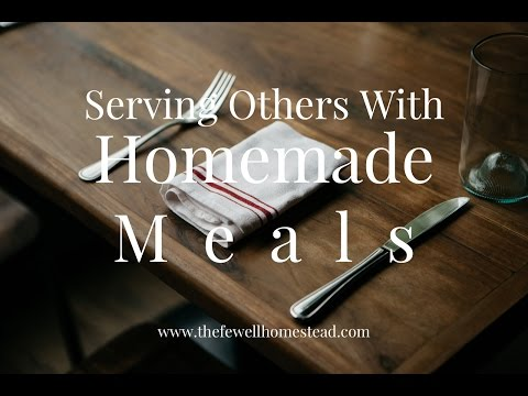 Serving Others With Homemade Meals