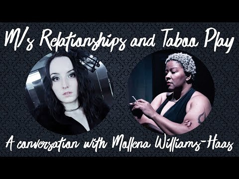 Master / Slave Relationships And Taboo BDSM Play: A Conversation With Mollena Williams-Haas