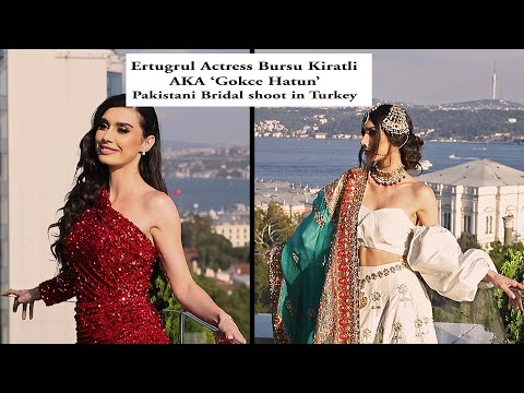 Pakistani Bridal Shoot with Ertugrul Ghazi's Actress Burcu Kiratli AKA Gokce Hatun -  BTS Video