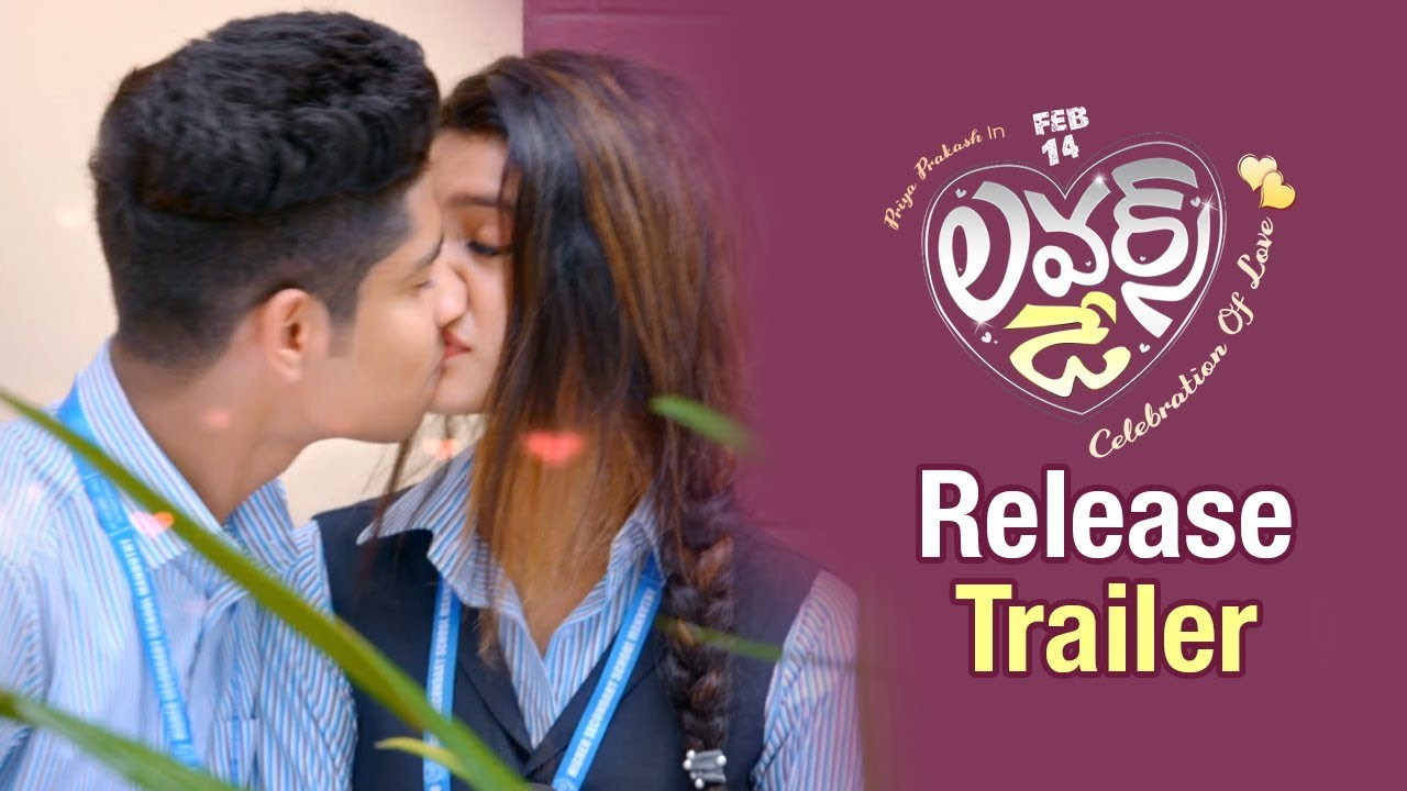 Lovers Day Latest Release Trailer Priya Prakash Varrier 2019 Latest Telugu Movie Trailers Youtube
