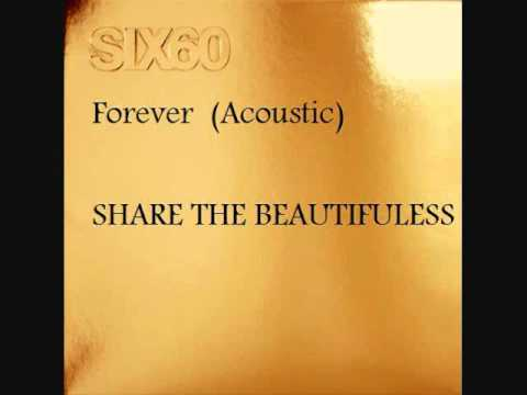 Six60 - Forever (Acoustic) HD