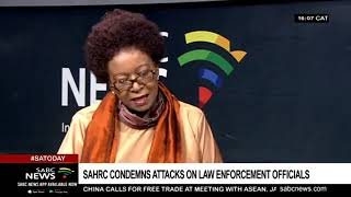 SAHRC condemns attacks on law enforcement officials via SABC News