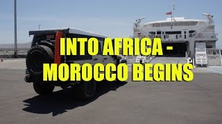 Into Africa - Morocco Begins
