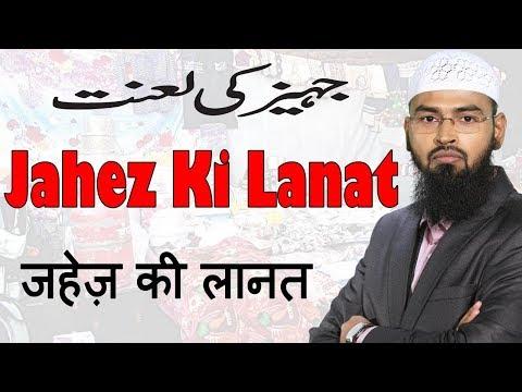 Jahez Ki Laanat - Destructions of Dowry By Adv. Faiz Syed