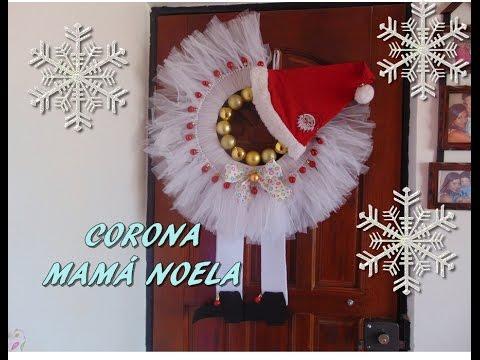 Diy Corona De Mamá Noela Proyecto Navidad Youtube