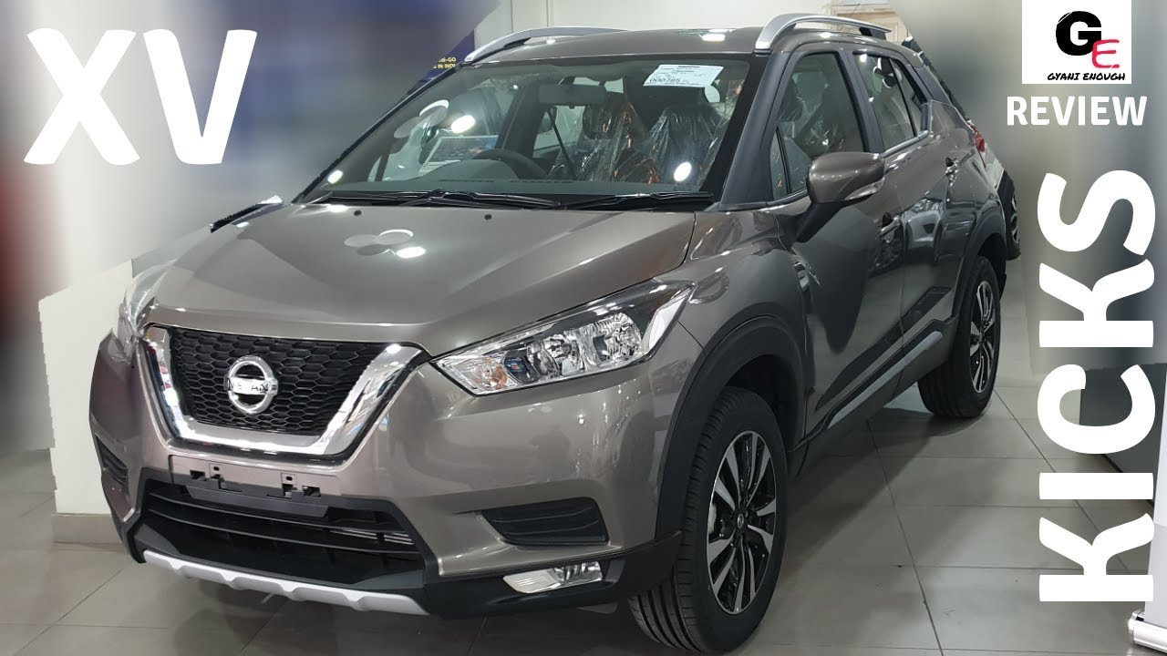 Nissan Kicks Xv Most Detailed Review Features Specs Price
