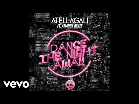 AtellaGali - Dance The Night Away (Audio) ft. Amanda Renee