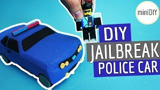 DIY Roblox Toys Jailbreak Set Police Car - Roblox in Real Life
