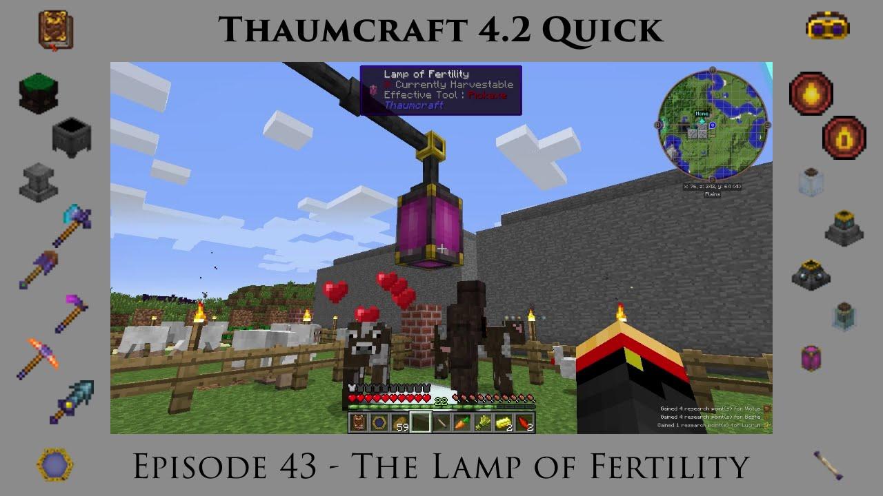 Thaumcraft Quick 4.2 E43 - Lamp of Fertility - YouTube