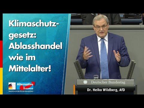 Klimaschutzgesetz: Ablasshandel wie im Mittelalter! - Heiko Wildberg - AfD-Fraktion im Bundestag