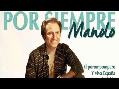 Manolo Escobar - Por Siempre Manolo (todos los éxitos de Manolo Escobar)