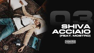 SHIVA - 03 - ACCIAIO (feat. MOSTRO - prod by ENEMIES)