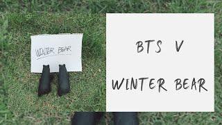 【英繁中字】BTS 金泰亨 (BTS V 뷔 / 김태형) — Winter Bear [自創曲]