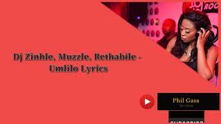 Dj Zinhle Ft Muzzle, Rethabile - Umlilo Lyrics
