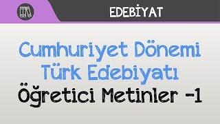 Cumhuriyet Dönemi Türk Edebiyatı - Öğretici Metinler -1