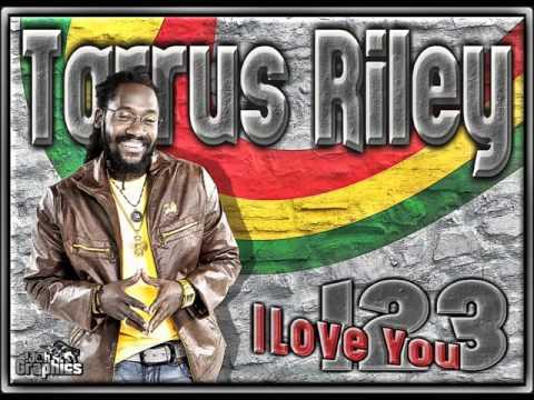 Tarrus Riley - 123  I Love You