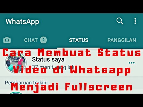 Cara Membuat Status Video Di Whatsapp Menjadi Fullscreen Youtube