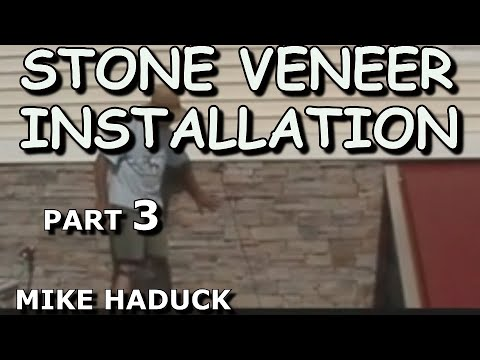 How I install Stone Veneer (part 3 of 7) MIke Haduck - Real or Cultured stone