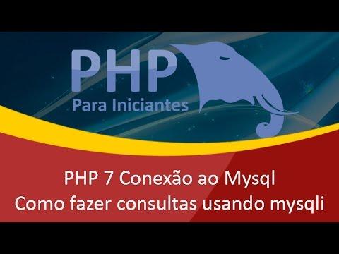 PHP 7 mysql_connect e mysqli - Como fazer conexão ao mysql e usar o mysqli