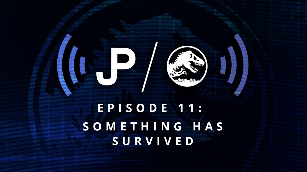 Collect Jurassic World - Podcast Episode 11: Something Has Survived / collectjurassic.com