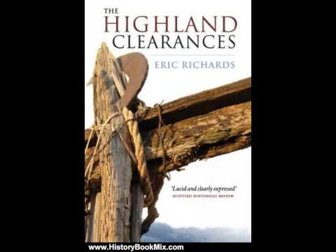 History Book Review: The Highland Clearances by Eric Richards