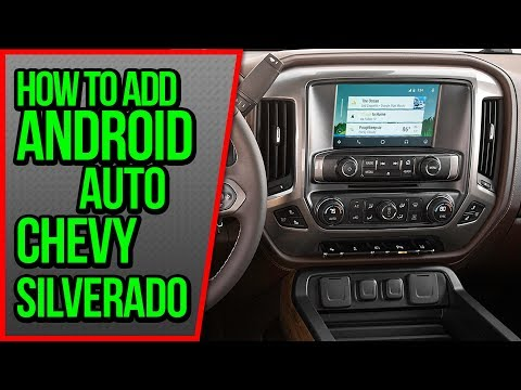 How To Add Android Auto Chevy Silverado 2014-2020 NavTool Video Interface Chevrolet Android Auto DVD