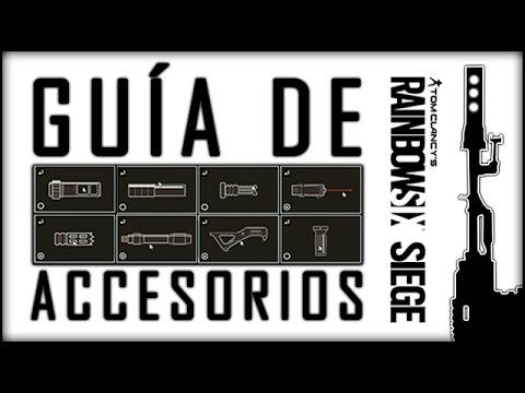 Rainbow Six Siege - GUÍA DE ACCESORIOS