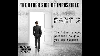 The Other Side of Impossible Deliverance from Unbelief