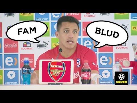 "Alexis Sanchez Rant: ""Wenger? He's Finished Blud!"""