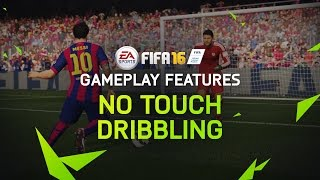 FIFA 16 Gameplay Features: No Touch Dribbling with Lionel Messi
