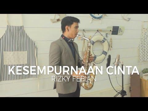 Kesempurnaan Cinta (Rizky Febian) - Alto Saxophone Cover by Desmond Amos