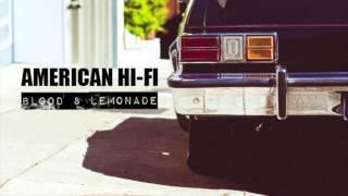 American Hi-Fi - No Ordinary Life
