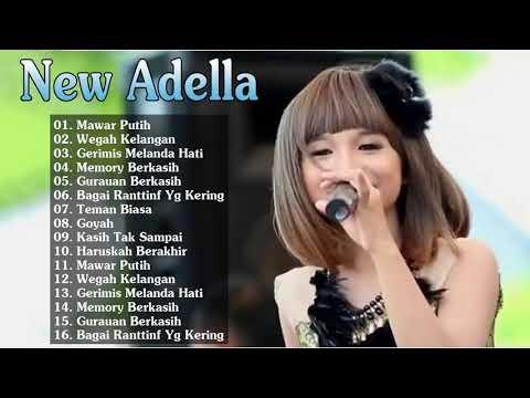 New Adella Lagu Dangdut Koplo 2019 Full Album Terbaru