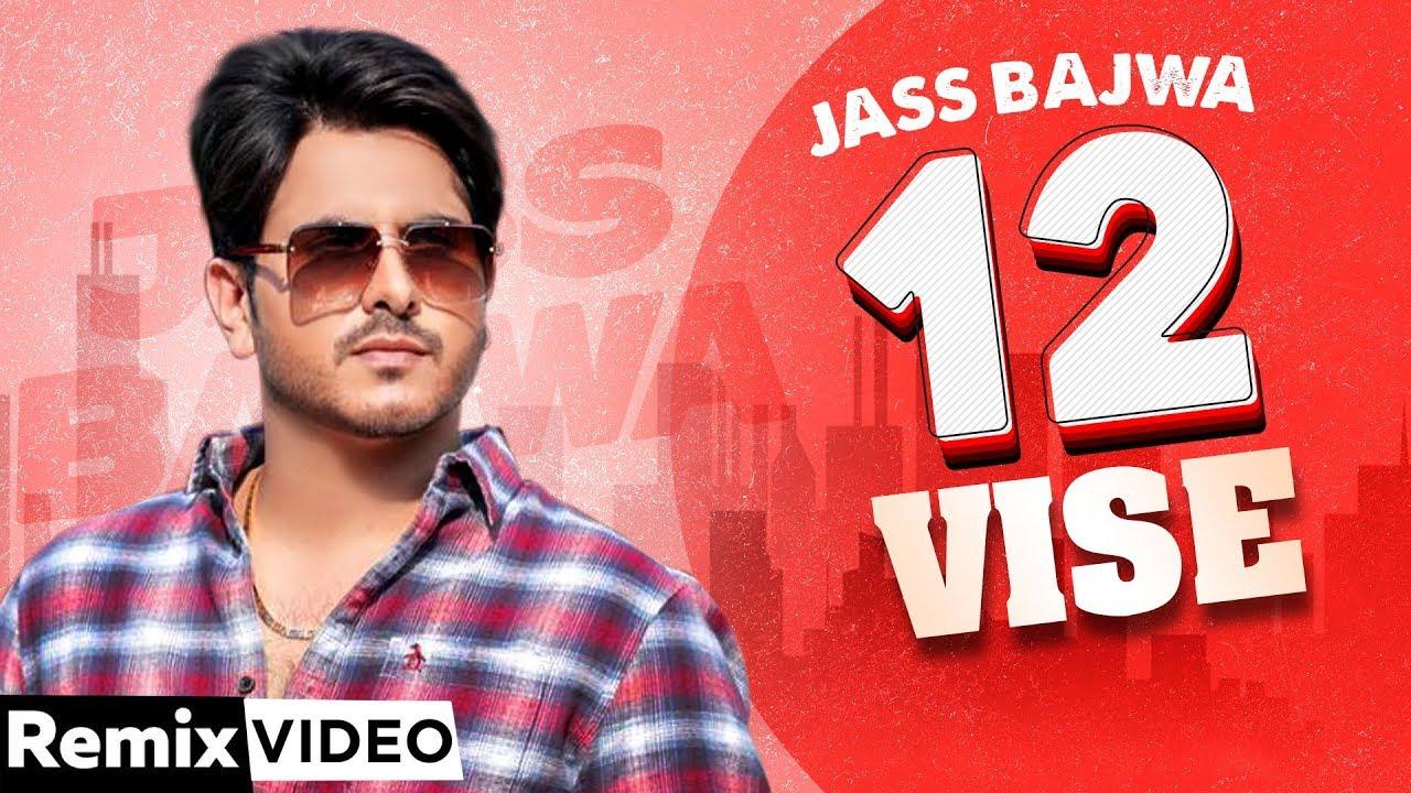 12 Vise (Remix)  Jass Bajwa   Lally Mundi   Gupz Sehra   Dj Sunny Qadian   Hit Punjabi Song 2020