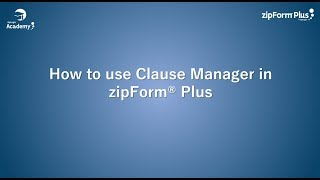 zipForm® Plus Clause Manager