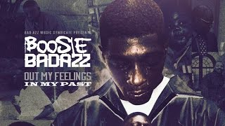 Boosie Badazz - Out My Feelings (In My Past) (Full Album)